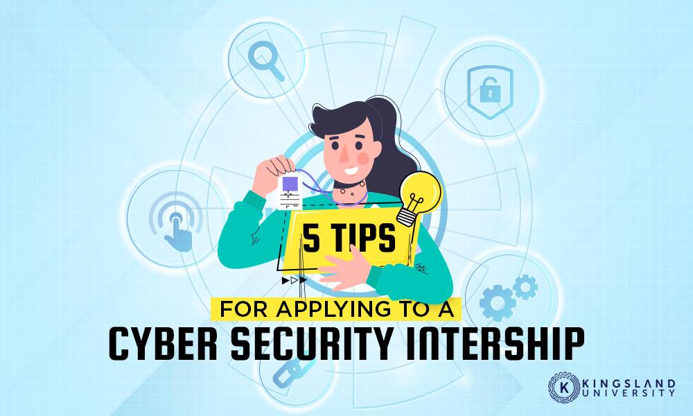 5 Tips Cybersecurity Internship